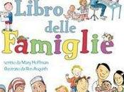 """Grande Grosso Libro delle Famiglie"""" Mary Hoffman Asquith, Stampatello"""