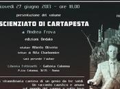 """scienziato cartapesta"""" Andrea Frova. Presentazione Roma"""