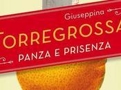 "Recensione ""Panza prisenza"" Giuseppina Torregrossa"