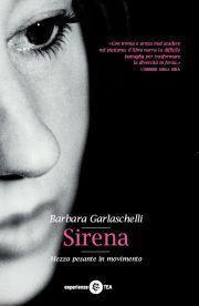 Sirena: la Disarmante Profondità di Barbara Garlaschelli