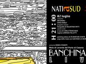 stasera 21:00 natiasud banchina#19 live, musica, arti visive tanto altro ancora
