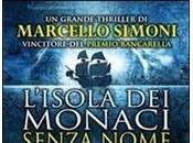 [Segnalazione]- L'isola monaci senza nome Marcello Simoni, domani libreria.