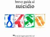 [Recensione] Breve guida suicidio Giuseppe Galato