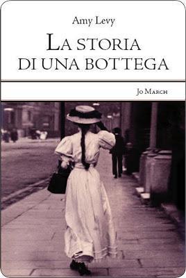 'La Storia di una Bottega'di Amy Levy [Recensione]