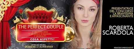 the perfect couple reality show 2013 napoli roberta scardola