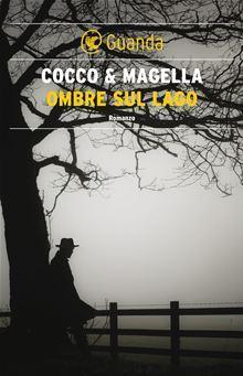 [Intervista]- Cocco&Magella;, e una Kay Scarpetta sul lago di Como