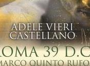 Recensione: Roma Marco Quinto Rufo Adele Vieri Castellano
