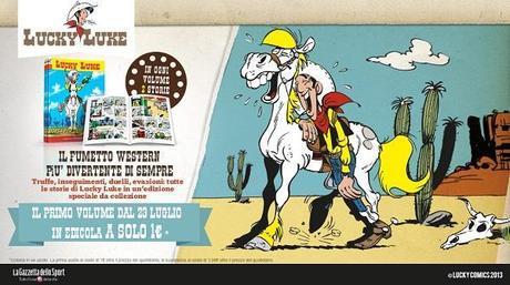 Dal 23 luglio la serie a fumetti di Lucky Luke in allegato al quotidiano La Gazzetta dello Sport Lucky Luke Gazzetta dello Sport