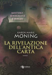 La rivelazione dell'antica carta di Karen Marie Moning - Fever 5