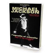 """""""Michael Jackson l'Agnello al Macello"""""""