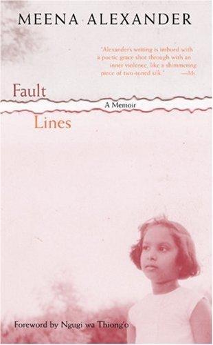 Fault lines by meena alexander essay