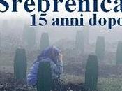 Srebrenica, anni dopo