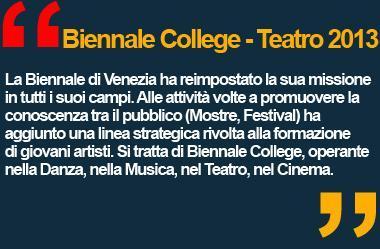 Festival Internazionale del Teatro 2013 - Biennale di Venezia