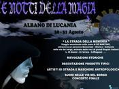 notti della Magia. agosto Albano Lucania