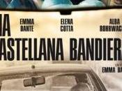 vostri inviati Venezia: CASTELLANA BANDIERA