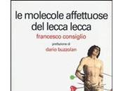 MOLECOLE AFFETTUOSE LECCA Francesco Consiglio