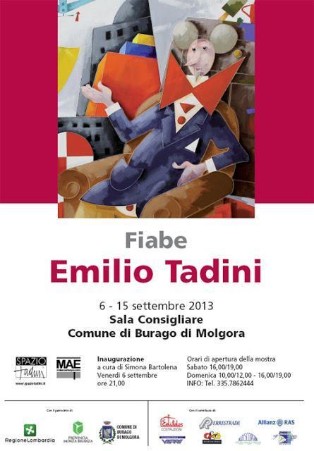 Emilio Tadini FIABE a Burago di Molgora a cura di Simona Bartolena
