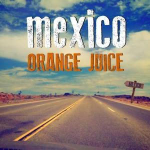 """Gli Orange Juice presentano """"Mexico"""": Il bisogno di evadere è caratteristico di ogni essere umano"""