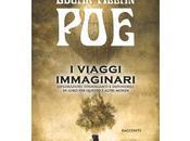 """Nuove Uscite viaggi immaginari"""" Edgar Allan"""