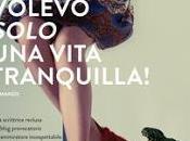 Volevo solo vita tranquilla Intervista Anna Talò