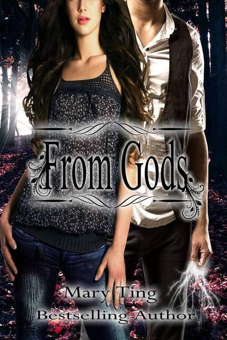 Cover Reveal: From Gods by Mary Ting