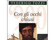 occhi chiusi Federigo Tozzi