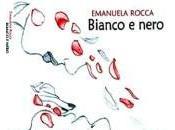 BIANCO NERO Emanuela Rocca