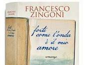 Blogtour: Forte come l'onda amore, Francesco Zingoni. Terza Tappa.