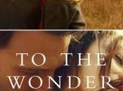 """Wonder"""" Terrence Malick: un'analisi profonda tema dell'amore coniugale"""