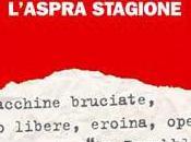 INDILIBR(A)I Pagina consiglia L'aspra stagione Mauro Favale Tommaso Lorenzis