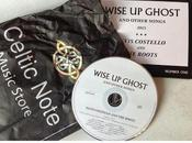 Elvis Costello Roots Wise Ghost Other Songs