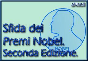 Sfida dei Premi Nobel. Seconda Edizione.