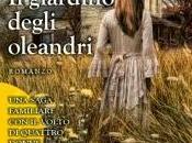 giardino degli oleandri: romanzo emozionante coinvolgente saprà incantare