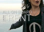 "LAURA TRENT ""LET RAIN"" primo singolo estratto nuovo album ""ALL BOARD"""