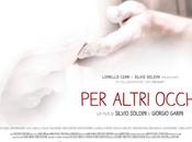 """mondo visto """"Altri Occhi"""" nuovo docu-film Soldini"""