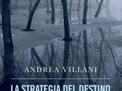 STRATEGIA DESTINO Andrea Villani
