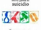 Galato, Giuseppe Breve guida suicidio