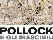 Pollock irascibili. scuola York mostra