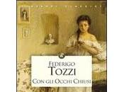occhi chiusi Federigo Tozzi, trama commento