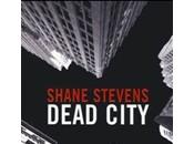 DEAD CITY Shane Stevens