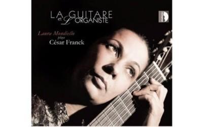 Download Podcast: La Guitare et L'Organiste, Laura Mondiello plays Cèsar Franck