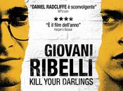 Giovani Ribelli. Kill Your Darlings John Krokidas