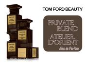 Ford, Private Blend Atelier D'Orient Parfum Preview