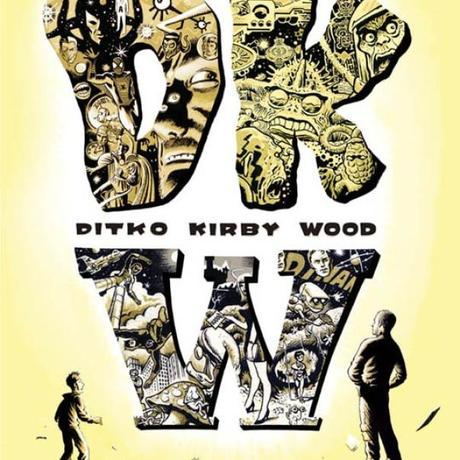 I mostri sacri di Sergio Ponchione: Steve Ditko, Jack Kirby, Wally Wood Wally Wood Steve Ditko Sergio Ponchione In Evidenza Comma 22