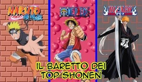 One Piece 726, Naruto 653 e Bleach 555 (aka Il baretto dei Top Shonen)
