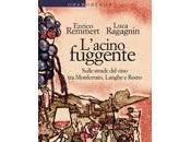 L'acino fuggente, Enrico Remmert Luca Ragagnin (Laterza)