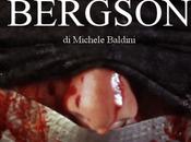 Bergson film Michele Baldini