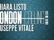 Anteprima: London Calling: Era, Chiara Listo Giuseppe Vitale