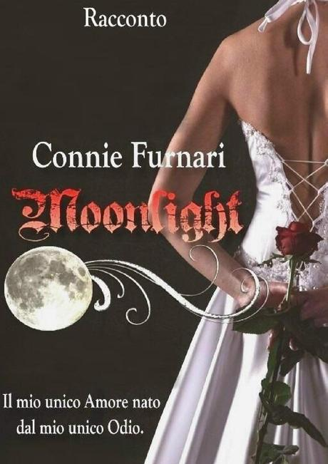 ANTEPRIMA (e sorpresina): Moonlight di Connie Furnari