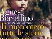 racconterò tutte storie potrò: biografia familiare Paolo Borsellino